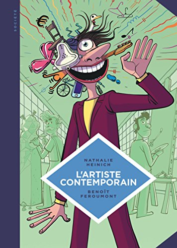 La petite Bédéthèque des Savoirs - tome 9 - L'artiste contemporain. Sociologie de l'art d'aujourd'hui. par Heinich Nathalie