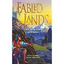 Fabled Lands, No. 1: The War-Torn Kingdom