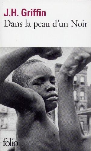 Dans la peau d'un noir par John Howard Griffin