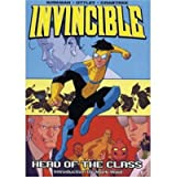 [INVINCIBLEHEAD OF THE CLASS BY KIRKMAN, ROBERT]PAPERBACK