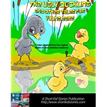 The Ugly Duckling and Other Tales for Young Ears (Fairy Tales for Young Ears Series Book 1)