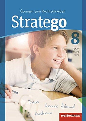 Stratego / Übungen zum Rechtschreiben - Ausgabe 2015: Stratego - Übungen zum Rechtschreiben Ausgabe 2014: Arbeitsheft 8