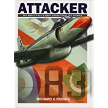 Attacker: The Royal Navy's First Operational Jet Fighter