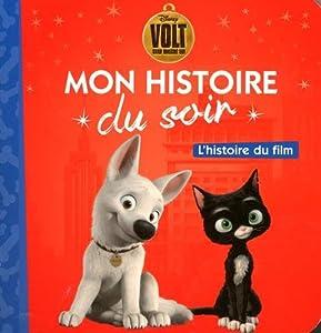 """Afficher """"Mon histoire du soir<br /> Volt, star malgré lui"""""""