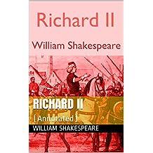 Richard II: (Annotated) (English Edition)