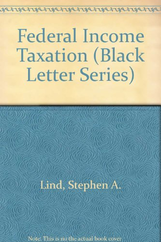 Federal Income Taxation (Black Letter Series)