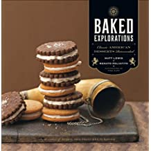 Baked Explorations: Classic American Desserts Reinvented (English Edition)