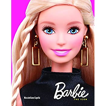 Barbie. The Icon. Ediz. Illustrata