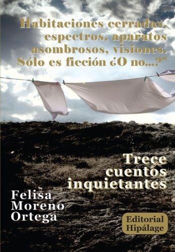 Trece Cuentos Inquietantes por Felisa Moreno Ortega