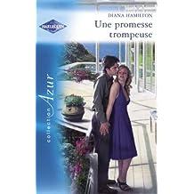 Une promesse trompeuse (Harlequin Azur)