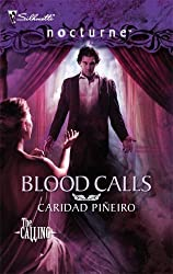 Blood Calls (Silhouette Nocturne) by Caridad Pineiro (2007-05-05)