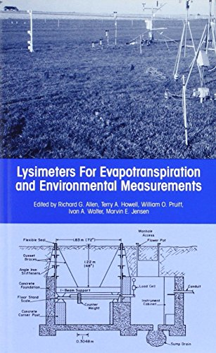 Lysimeters for Evapotranspiration and Environmental Measurements: Proceedings of the International Symposium on Lysimetry Held in Honolulu, Hawaii, July 23-25, 1991