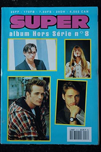 SUPER ALBUM 8 HS N° 46 JUIN 1993 SPECIAL LUKE PERRY TOUT SUR LE SEX-SYMBOLS DE BEVERLY HILLS 36 PAGES + POSTER + N° 25 - 42
