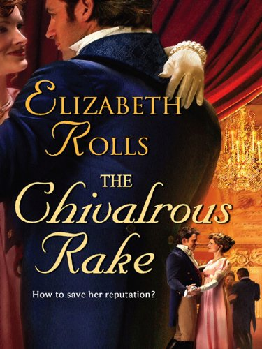 The Chivalrous Rake (English Edition) (Protector Titel)