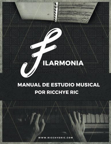 Filarmonia: Manual de Estudio Musical