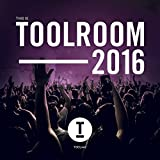 This Is Toolroom 2016 [Explicit]
