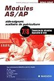 Modules AS/AP - 7/8: Transmission des informations et organisation du travail