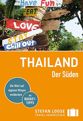 Stefan Loose Reiseführer Thailand Der Süden, Von Bangkok bis Penang: mit Reiseatlas (Stefan Loose Travel Handbücher)