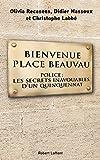 Bienvenue Place Beauvau...