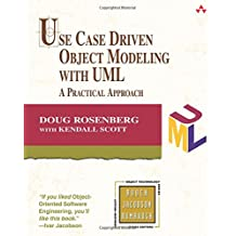 Use Case Driven Object Modeling with UML: A Practical Approach (Addison-Wesley Object Technology (Paperback))