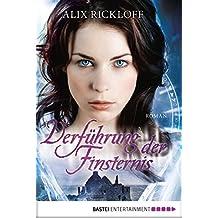 Verführung der Finsternis: Roman (German Edition)