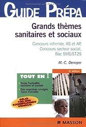 Grands thèmes sanitaires et sociaux : Concours infirmier, AS et AP, Concours secteur social, Bac SMS/ST2S