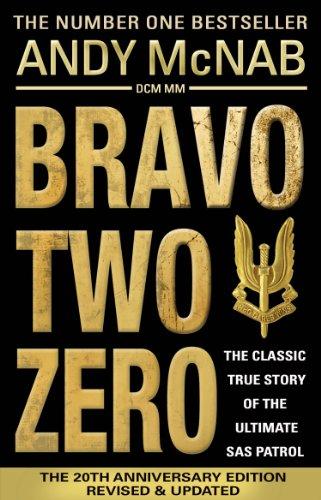 Bravo Two Zero - 20th Anniversary Edition por Andy McNab