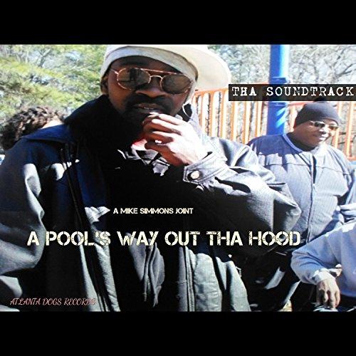 A Pools WAY OUT THA Hood Soundtrack, Pt. 1 [Explicit]