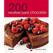 200 recetas para chocolate/ 200 Chocolate Recipes