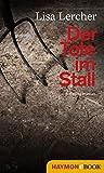 Der Tote im Stall: Kriminalroman (Lisa Lercher Krimis 2)