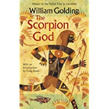 The Scorpion God: With an introduction by Craig Raine (English Edition)