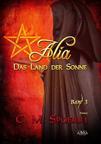 Alia - Das Land der Sonne (Band 3)