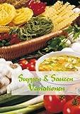 Suppen & Saucen Variationen