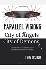 Parallel Visions: City of Angels City of Demons: Volume 1 Paperback