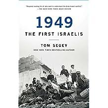 1949 the First Israelis (English Edition)