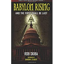 Babylon Rising: And The First Shall Be Last: 1