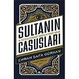 Sultanın Casusları: 16. Yüzyılda İstihbarat, Sabotaj Ve Rüşvet Ağları