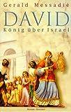 David, König über Israel - Gerald Messadié