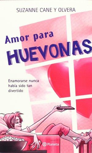 Amor Para Huevones Y Huevonas/ Love For Dummies
