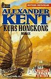 Kurs Hongkong - Alexander Kent