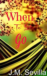 When To Let Go (English Edition)