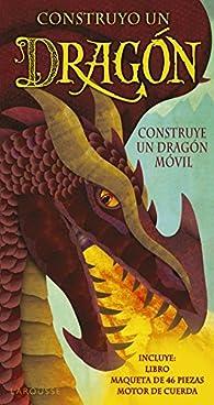 Construyo un dragón par Larousse Editorial
