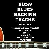 Slow Blues Backing Tracks