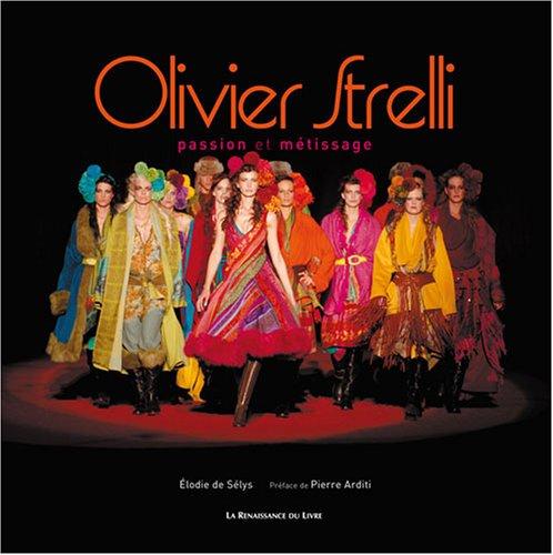 Olivier Strelli : Passion et métissage