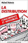 La Distribution. Concurrence et rentabilité par Poitevin