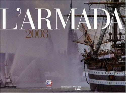 Regards Sur l Armada Voiles en Seine 2008