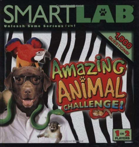 SMARTLAB: Amazing Animal Challenge! by Ben Grossblatt (2008-07-23)