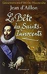 La Bête des Saints-Innocents par d'Aillon