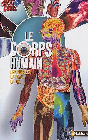 Le corps humain par Richard Walker, Gabrielle Murphy