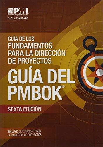 Guía de los Fundamentos Para la Dirección de Proyectos (guía del PMBOK): (Spanish version of: A Guide to the Project Management Body of Knowledge: PMBOK Guide) por Project Management Institute